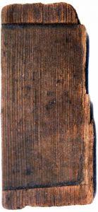 Tablette d'écriture en Bois retrouvé sur le Gué